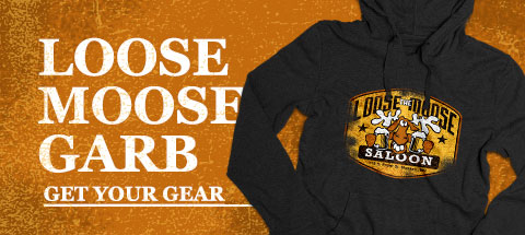 Loose Moose Garb - Get your Gear